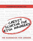 Credit Scoring for Risk Managers