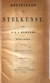 Beginselen der stelkunst: Eerste stukje, Volume 1