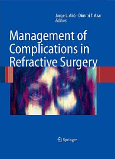 Management of Complications in Refractive Surgery Book