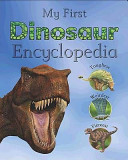 My First Dinosaur Encyclopedia