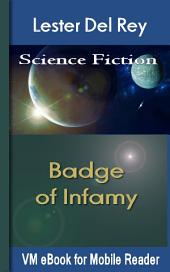 Badge of Infamy: Del Rey'S Science Fiction