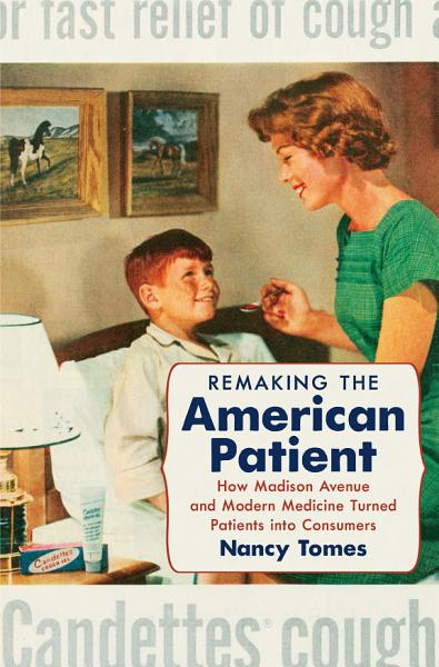 Download Remaking the American Patient Book
