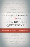 The Bible s Answers to 100 of Life s Biggest Questions PDF