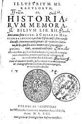Illustrium miraculorum et historiarum memorabilium: libri. XII