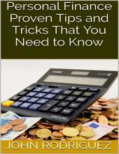 Personal Finance: Proven Tips and Tricks That You Need to Know
