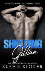 Shielding Gillian: A Special Forces Military Romantic Suspense
