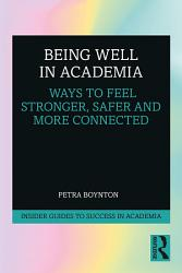 Being Well In Academia Book PDF