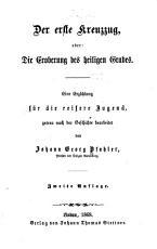 Der erste kreuzzug  oder Die eroberung des Heiligen Grabes PDF