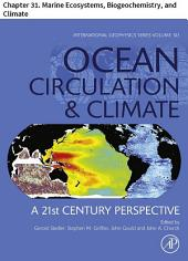 Ocean Circulation and Climate: Chapter 31. Marine Ecosystems, Biogeochemistry, and Climate, Edition 2