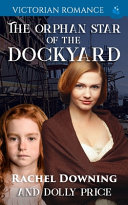 The Orphan Star of the Dockyard