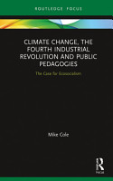Climate Change  The Fourth Industrial Revolution and Public Pedagogies PDF
