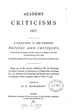 Academy criticisms  1877  ed  by H C  Richardson PDF