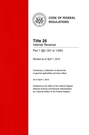 Title 26 Internal Revenue Part 1       1 501 to 1 640   Revised as of April 1  2014  PDF