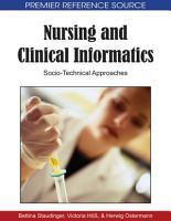 Nursing and Clinical Informatics  Socio Technical Approaches PDF