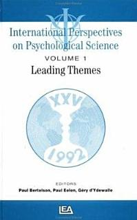 International Perspectives on Psychological Science  Leading themes Book