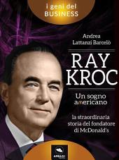 Ray Kroc. Un sogno americano