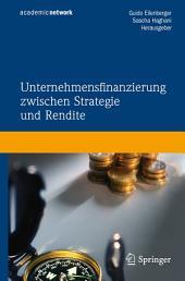 Unternehmensfinanzierung zwischen Strategie und Rendite