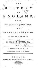 The history of England: from the invasion of Julius Caesar to the revolution in 1688 ...