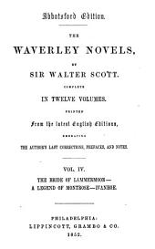 The Waverley Novels: Printed from the Latest English Editions, Embracing the Author's Last Corrections, Prefaces, and Notes, Volume 4
