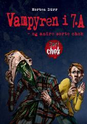 Vampyren i 7. A - og andre sorte chok