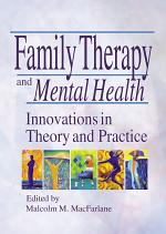 Family Therapy and Mental Health