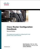 Cisco Router Configuration Handbook: Edition 2
