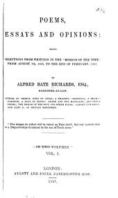 Poems, Essays and Opinions: First series Selections from August 7th, 1850, to the end of February, 1851