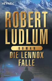 Die Lennox-Falle: Roman