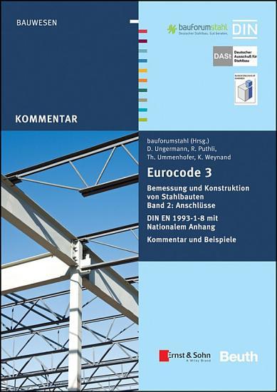 Eurocode 3 Bemessung und Konstruktion von Stahlbauten PDF