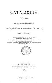 Catalogue raisonné de l'œuvre des trois frères Jean, Jérome & Antoine Wierix