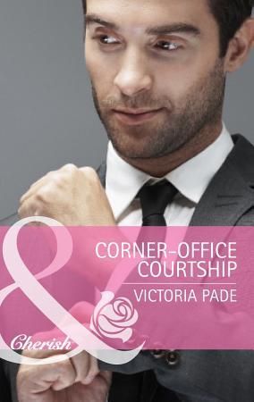 Corner Office Courtship  Mills   Boon Cherish   The Camdens of Colorado  Book 1  PDF