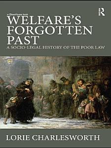 Welfare s Forgotten Past Book