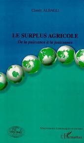 LE SURPLUS AGRICOLE: De la puissance à la jouissance