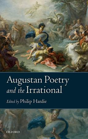 Augustan Poetry and the Irrational PDF