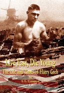 Live Fast  Die Young the Life and Times of Harry Greb