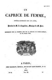 Un caprice de femme: opéra-comique en un acte