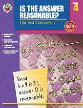Is the Answer Reasonable?, Grade 4: The Test Connection