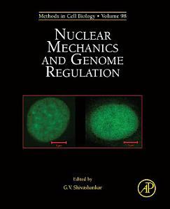 Nuclear Mechanics and Genome Regulation
