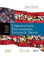 South Western Federal Taxation 2018  Corporations  Partnerships  Estates and Trusts 2018  Book Only  PDF