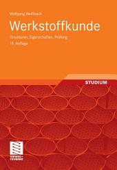 Werkstoffkunde: Strukturen, Eigenschaften, Prüfung, Ausgabe 18