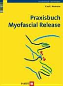 Praxisbuch Myofascial Release PDF