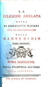 La Religione Rivelata: Opera, Volume 2