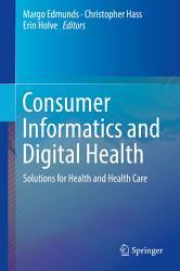 Consumer Informatics and Digital Health PDF