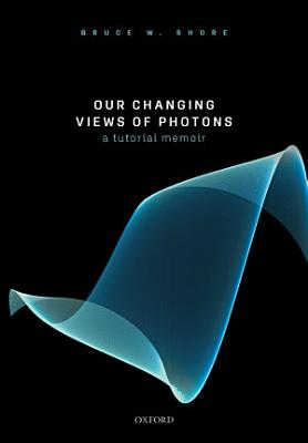 Our Changing Views of Photons PDF