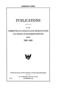 Publications of the Committee on Science and Astronautics  U S  House of Representatives  from 1959 1965 PDF