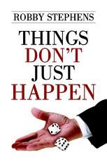 Things Don t Just Happen PDF