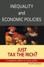 Inequality and Economic Policies: Just Tax the Rich?