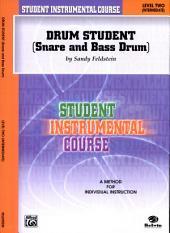 Student Instrumental Course: Drum Student, Level II