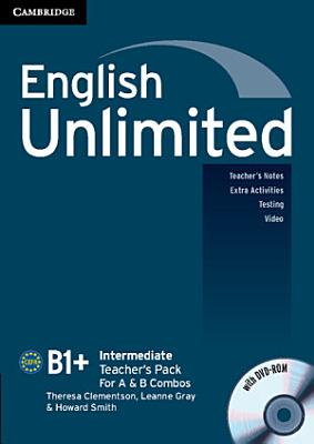 English Unlimited Intermediate A and B Teacher s Pack  Teacher s Book with DVD ROM  PDF