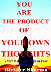 AS YOU THINK AS YOU BECOME! (Nobody can stop you...): Makes you realize your inner potentials,energy, strength,power,self-esteem,self-confidence,self-control,secrets of success,winning stories,faith, hopes, dreams, self-improvement and self-help.